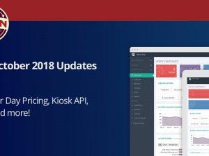 October 2018: Per Day Pricing & Expanded Self Service Kiosk API