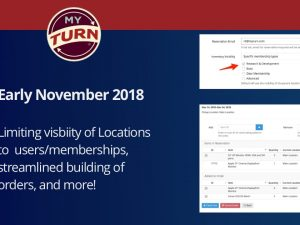 Early November 2018: Limit Users to Specific Locations & More
