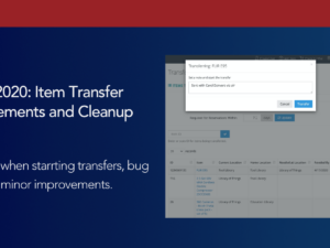 March 2020: Item Transfer Improvements and Cleanup
