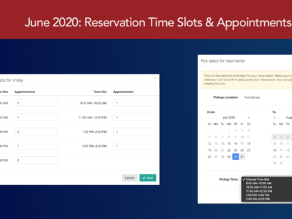 June 2020 Release: Reservation Pickup Time Slots & Appointments (Beta)