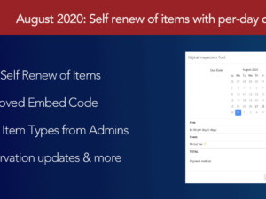 August 2020 Updates: Paid Self Renew of Items, Improved Embed Code, Item Type Hiding