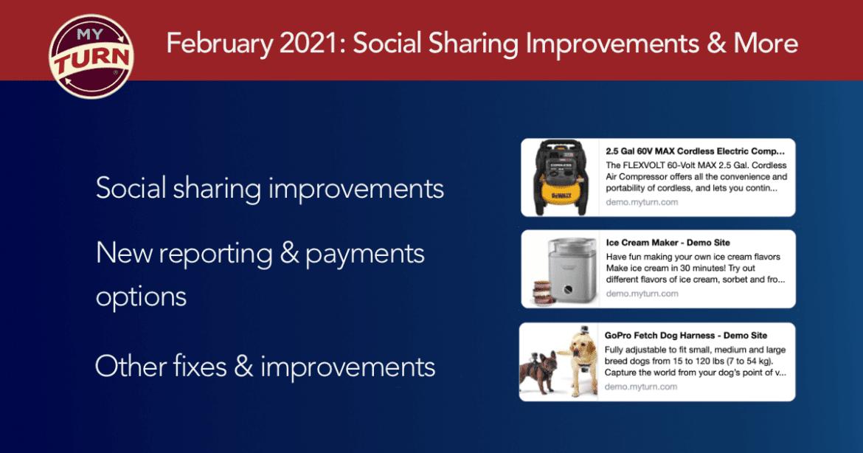 February 2021: Social Sharing Improvements & More