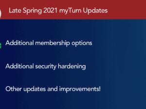 Late Spring 2021 myTurn Updates